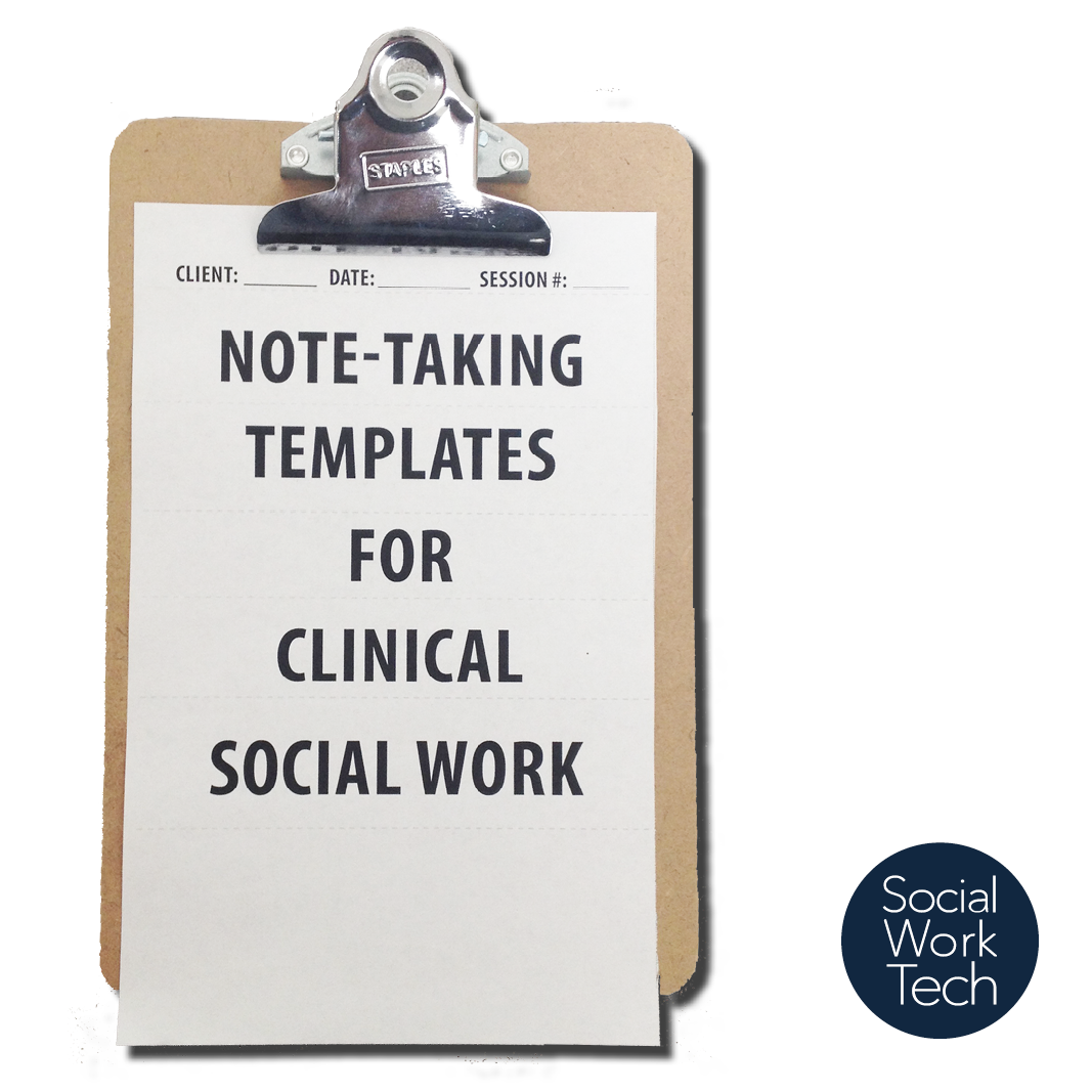 Making Note Taking Templates For Your Clinical Socialwork