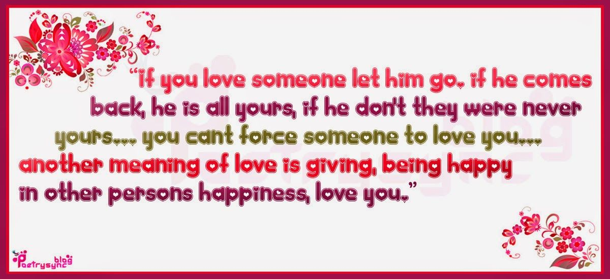 Love Quotes If You Love Someone Let Him Go By Poetrysync Love