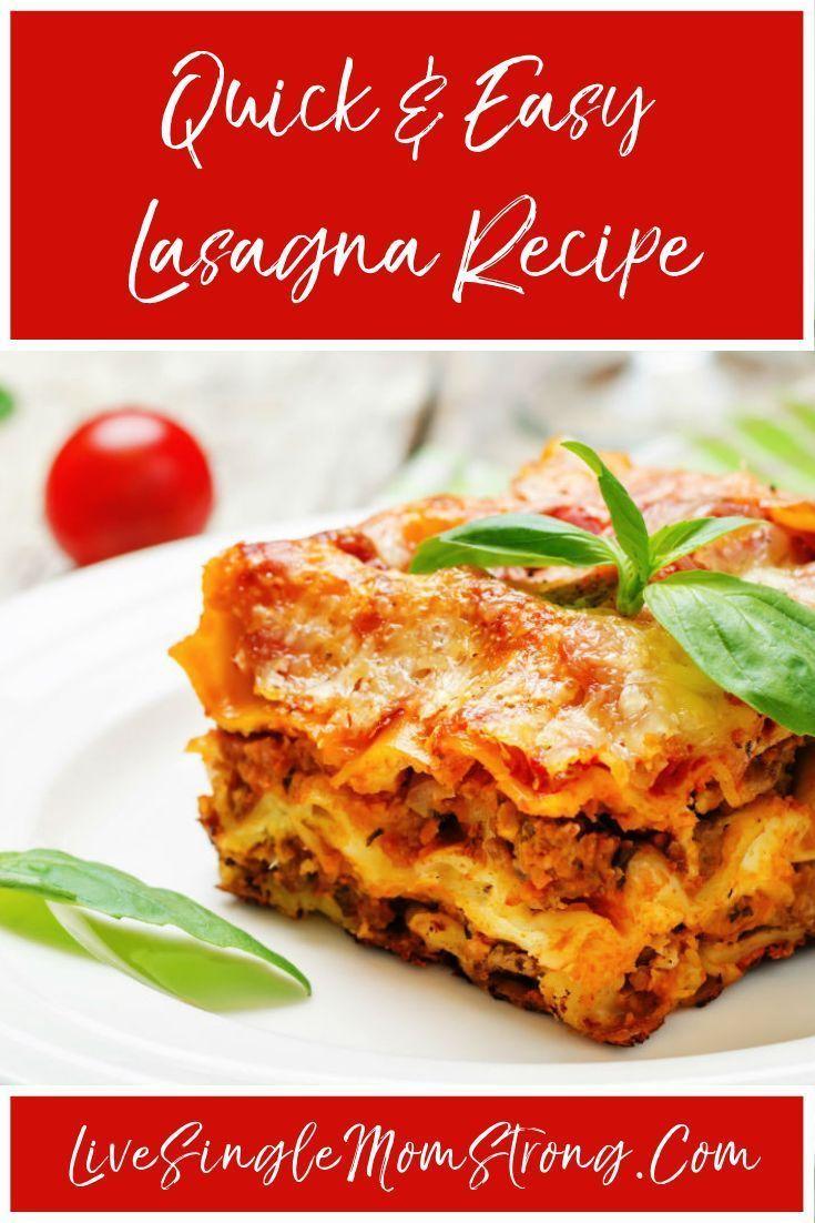 Quick And Easy Lasagna Recipe Yummy Recipes Easy Lasagna