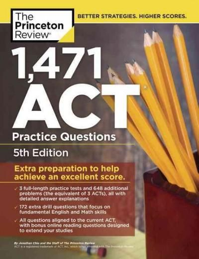 The Princeton Review 1 471 ACT Practice Questions Extra