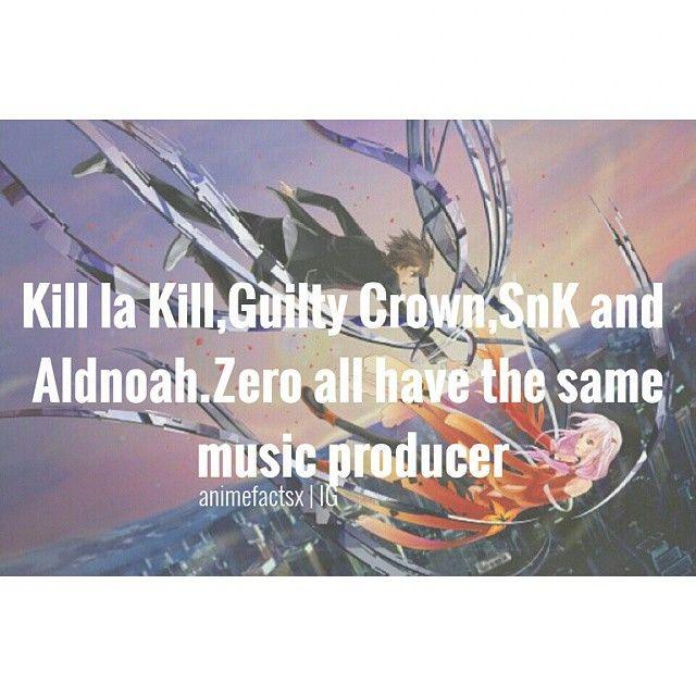 Kill la Kill, Guilty Crown, Shingeki no Kyojin, Aldnoah.Zero>>>>awesome animes