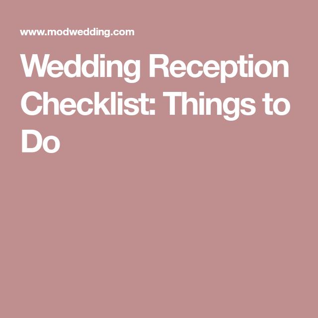 Wedding Reception Checklist: Things to Do | Wedding reception ...