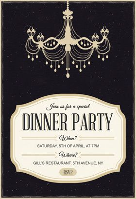 Classy Chandelier Dinner Party Invitation Template Free Greetings Island Birthday Dinner Invitation Dinner Invitation Template Party Invite Template
