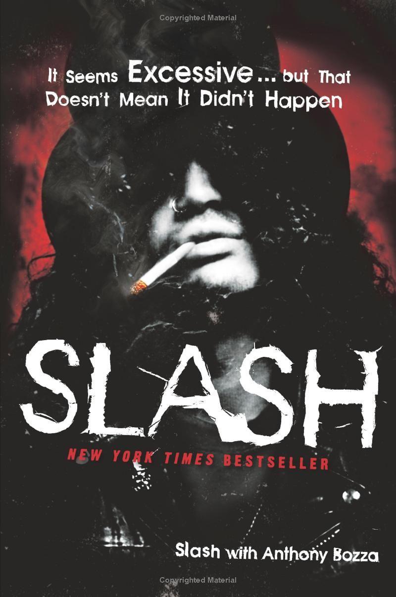 Slash: The Autobiography Ebook: Slash, Anthony Bozza: Amazon