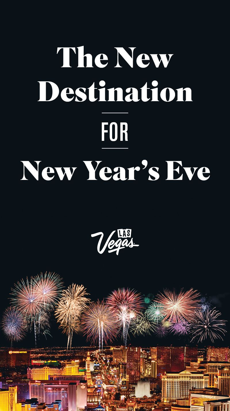 Las Vegas New Year S Eve 2019 2020 With Images Vegas New Years