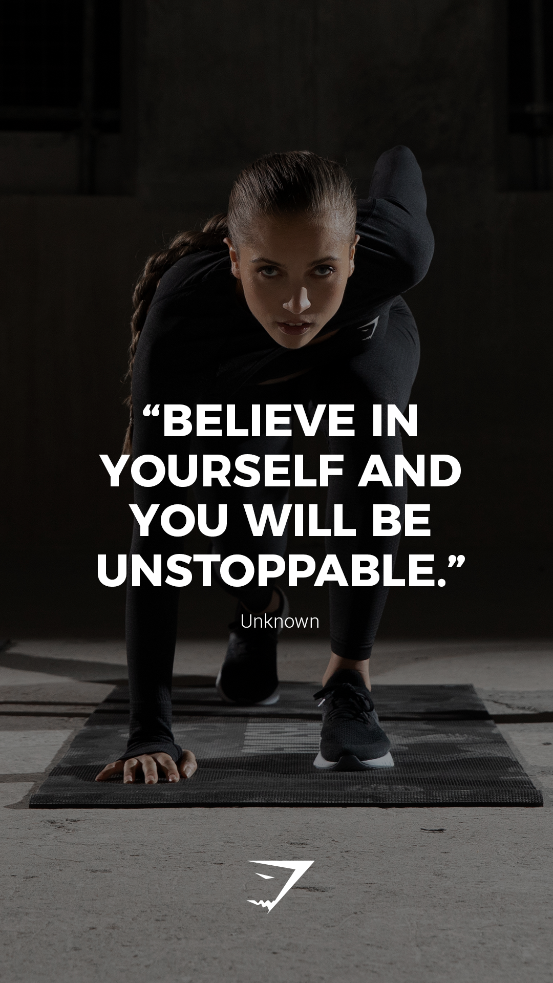 Believe In Yourself And You Will Be Unstoppable Unknown Gymshark Quotes Motivational Inspiration Motiverende Fitnesscitaten Dieetmotivatie Motivatie