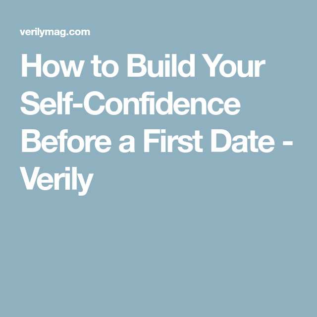 Build self confidence dating