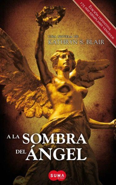 A LA SOMBRA DEL ANGEL KATHRYN SKIDMORE BLAIR SIGMARLIBROS  662027513ac