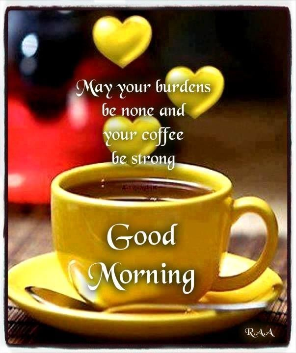 good morning quotes positive quotes quote coffee morning good