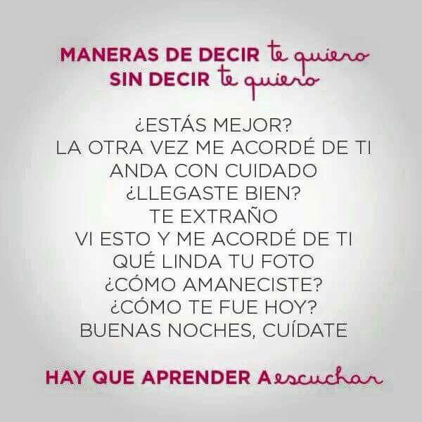 Poema Para Decir Te Quiero Sin Decirlo Maneras De Decir Te Quiero Sin Decir Te Quiero Words True