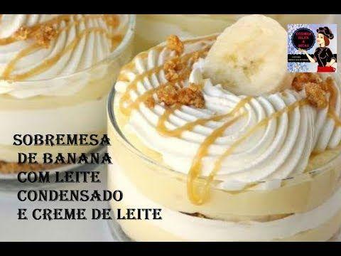 Youtube Com Imagens Receitas Sobremesa De Banana Sobremesas
