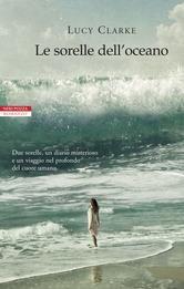 Le sorelle dell'oceano ebook by Lucy Clarke