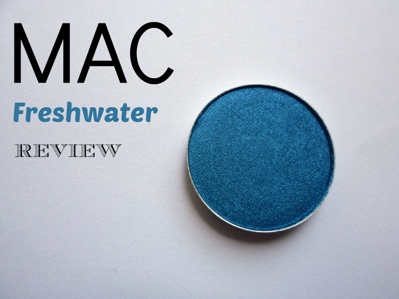 Mac Freshwater Eyeshadow - Review&Swatch
