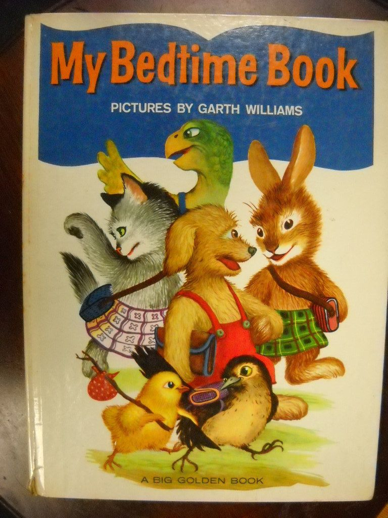 My bedtime book illustrated by garth williams big