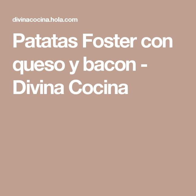 Patatas Foster s con queso y bacon a2e494755178