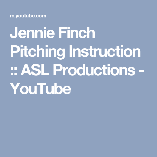 Jennie Finch Pitching Instruction ASL Productions