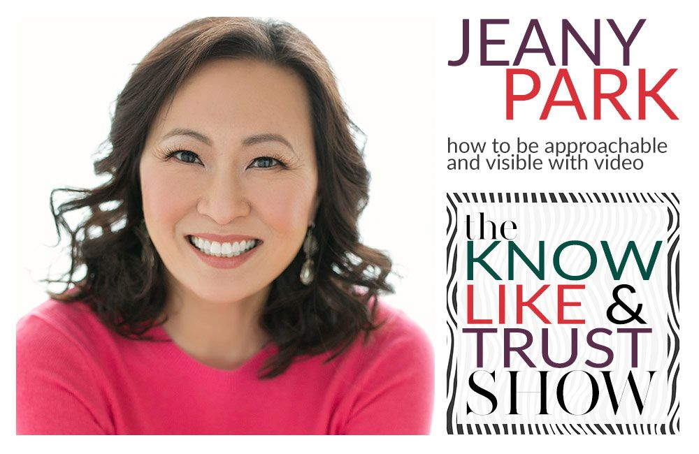 How to Be Approachable & Visible with Jeany Park #030