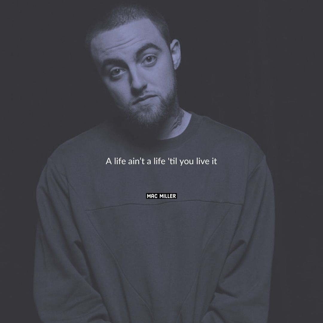 Mac Miller Lyrics Instagram.com/lostinnpoetry #macmiller Mac Miller Lyrics Instagram.com/lostinnpoetry #macmiller