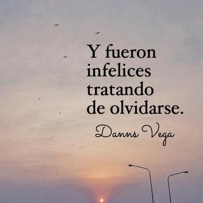 Danns Vega Frases Citas Poemas Y Letras Pinterestcom