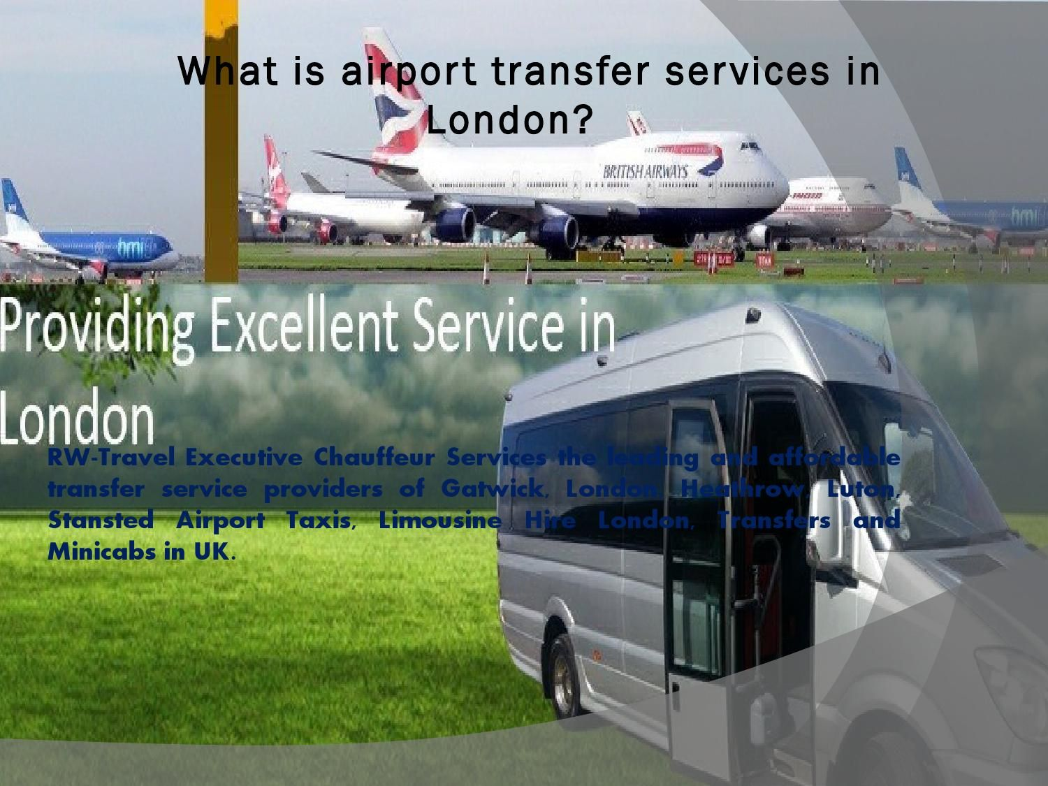 What Is Airport Transfer Service In London London City Airport