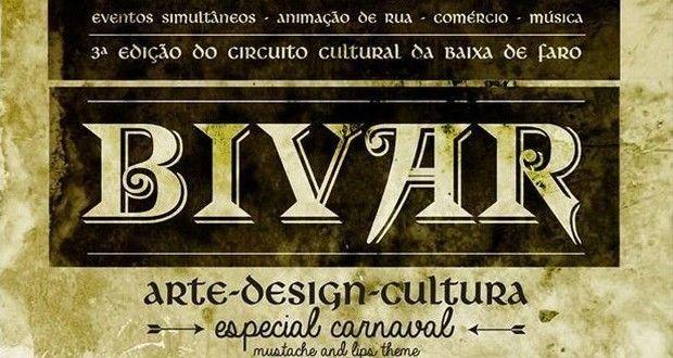 Bivar – Arte, Design e Cultura especial Carnaval em Faro | Algarlife