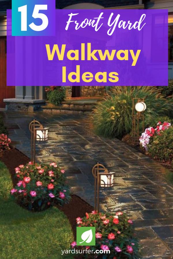 15 Front Yard Walkway Ideas Front Yard Walkway Front Yard