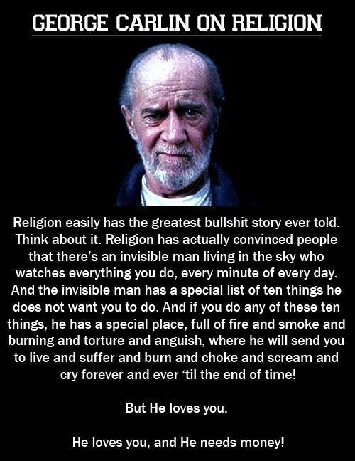George Carlin On Religion Quotes Funnies Everything Inbetween Classy George Carlin Quotes