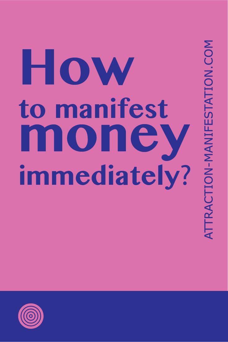 How to manifest money immediately en 2020