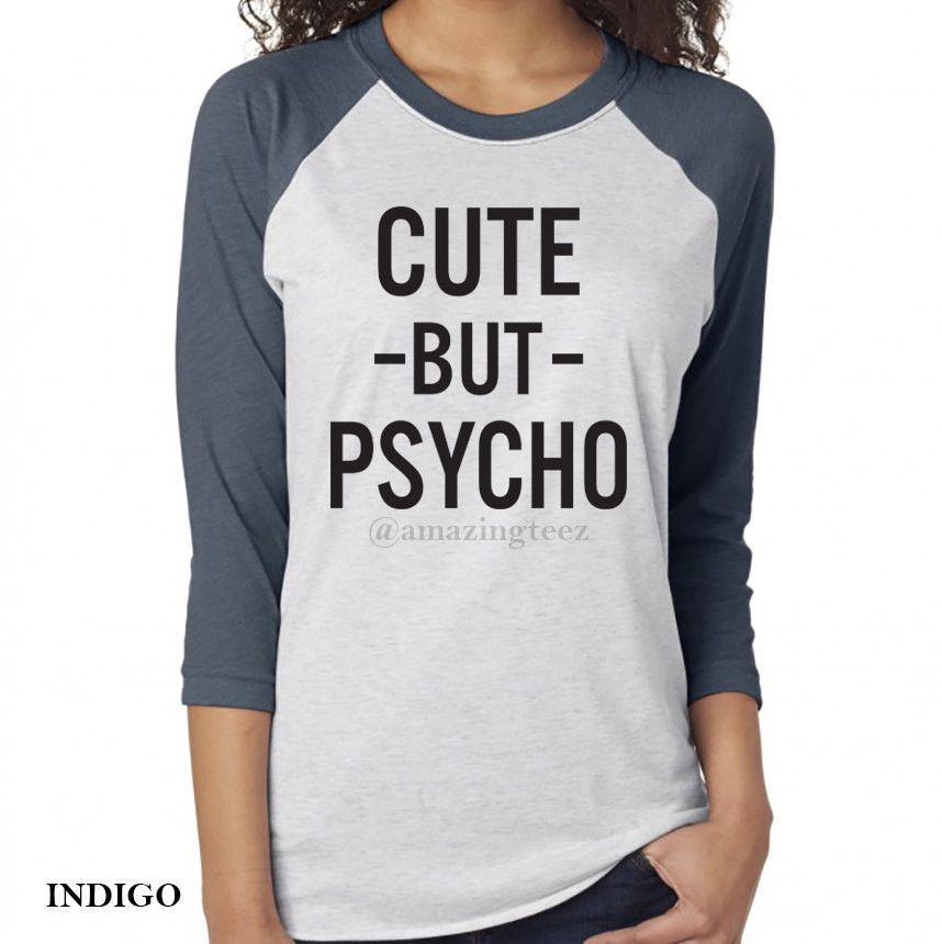 Cute But Psycho. Little Crazy. All My Friends Are Psycho. Just Crazy. Cute But Psycho Shirt. Christmas Gift. Funny Psycho Shirt. Sarcastic.