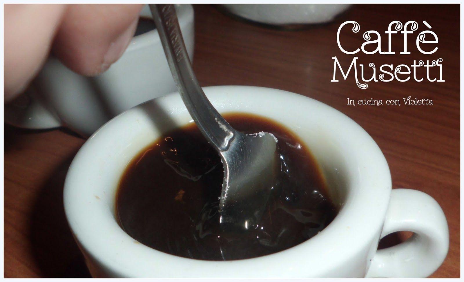 In Cucina Con Violetta: Caffè Musetti oltre settant'anni nel mondo del caffè