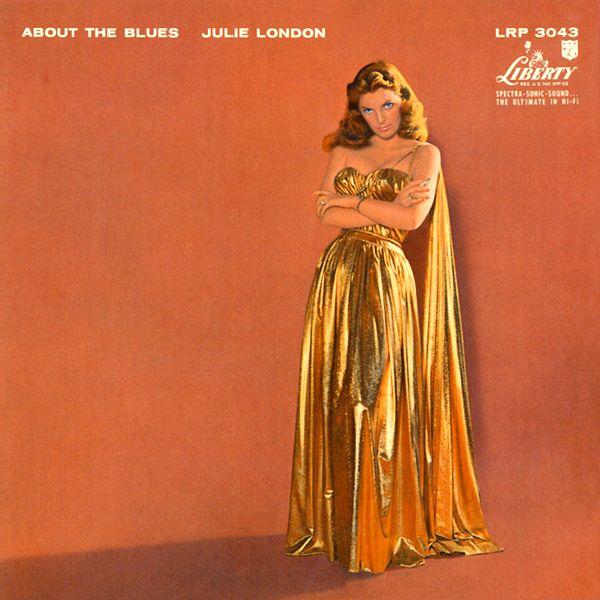 Escuchando «Julie London - About the Blues»