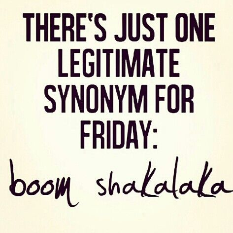 Tgif Quotes | Pin By Ricci Allard On Too Funny Pinterest Funny Funny Quotes