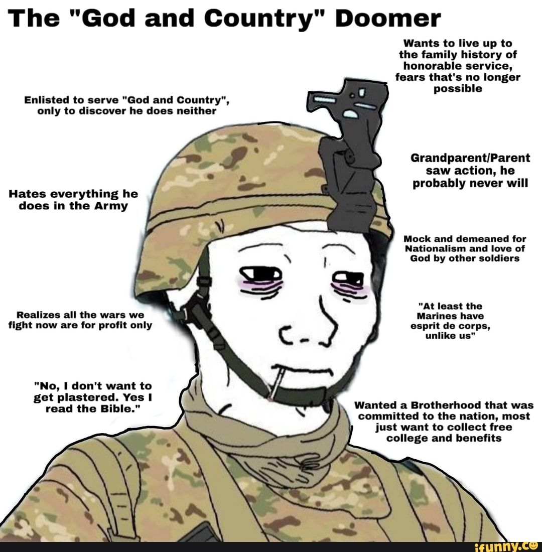 The God And Country Doomer Probably Hates Everything He Ifunny