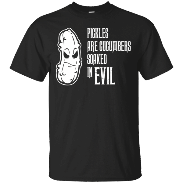 Great Gift Idea for You or a Loved One   Pickles are Cucumbers Soaked In Evil Food Lover Funny Tee   https://genesistee.com/product/pickles-are-cucumbers-soaked-in-evil-food-lover-funny-tee/  #PicklesareCucumbersSoakedInEvilFoodLoverFunnyTee  #PicklesCucumbersIn #areTee #CucumbersInEvilLoverTee #Soaked #InTee #EvilLover #Food