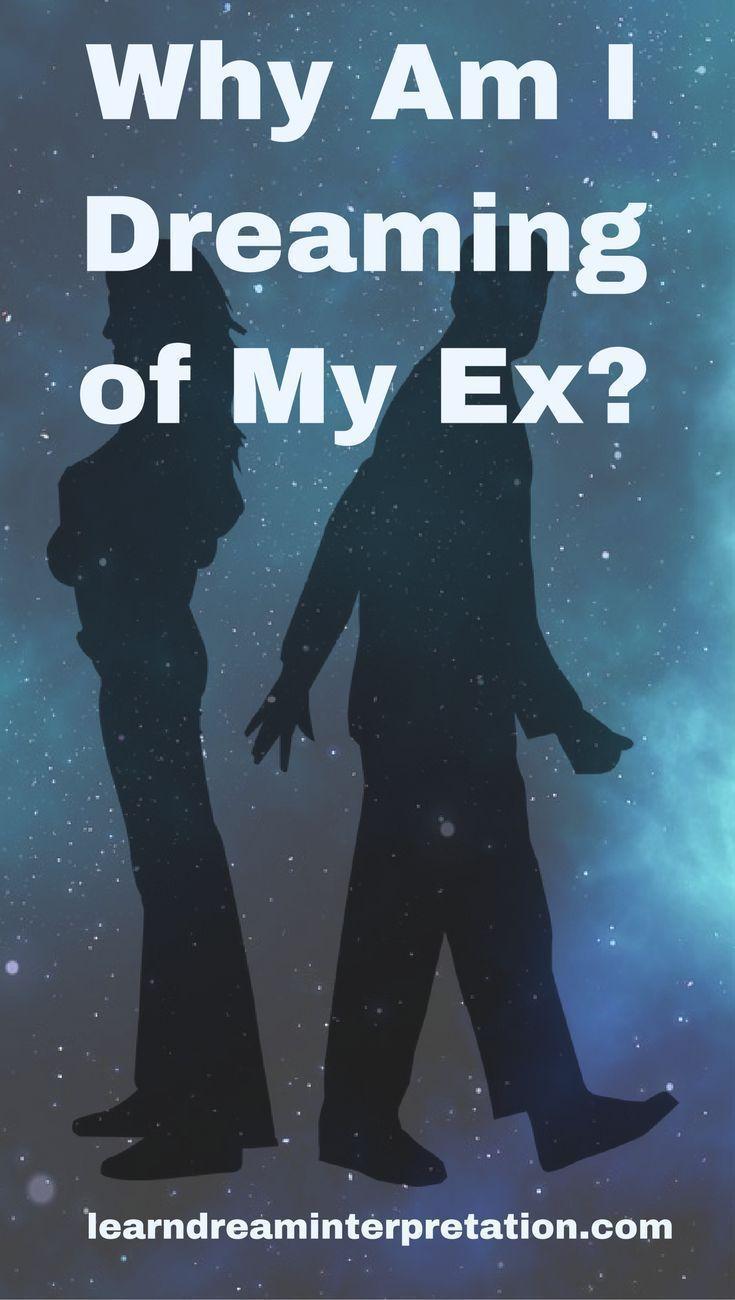 Had a dream i was dating my ex again