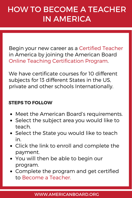 Join American Board S Online Teaching Certification Program And Get Certified To Become A Teacher In Ame Becoming A Teacher Teaching Certification Teacher Exam