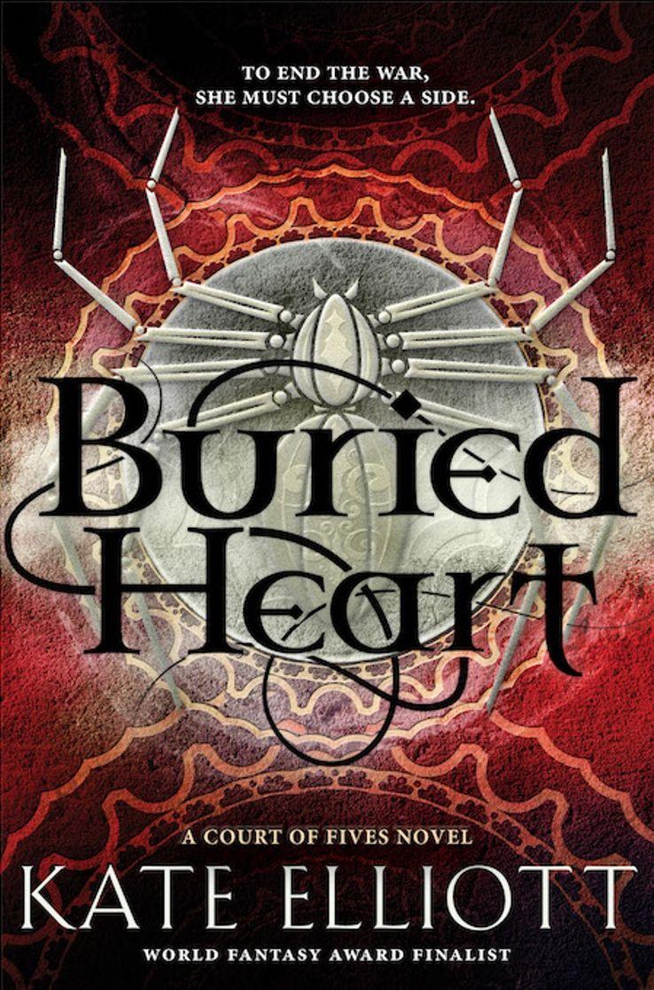 Buried Heart – Kate Elliott https://www.goodreads.com/book/show/29750595-buried-heart