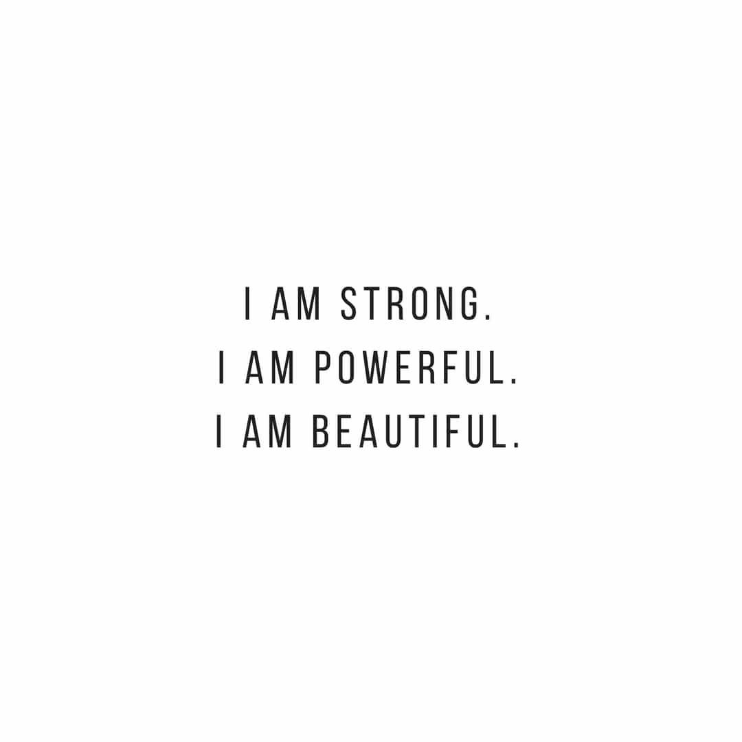 I am strong. I am powerful. I am beautiful. #motivationalquote