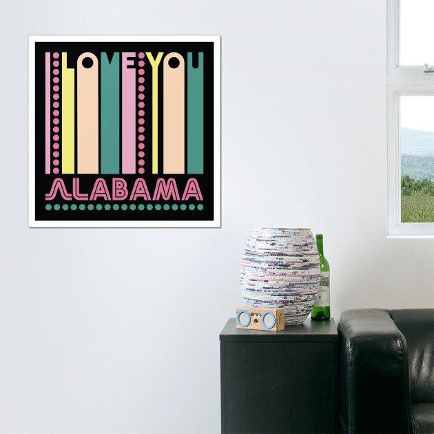 ALABAMA - I LOVE MY STATE Wall Arts #WallArts #Canvas #ArtBoards ...