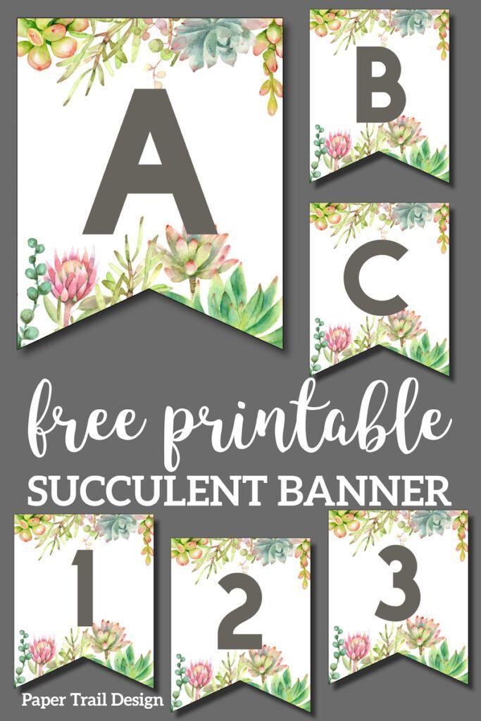 Succulent Free Printable Alphabet Banner Letters | Paper Trail Design