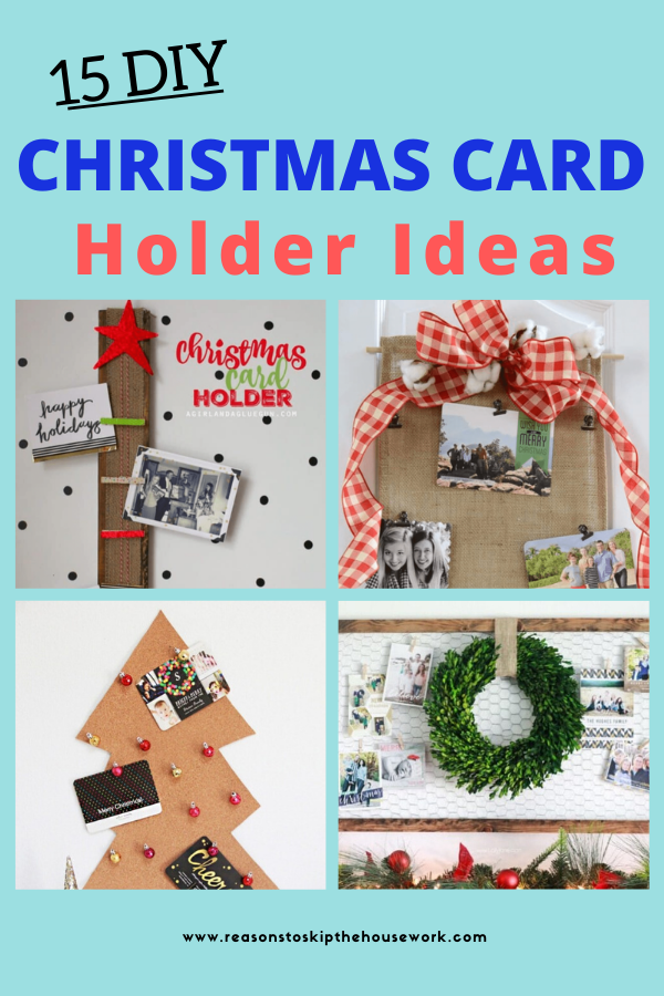 15 Diy Christmas Card Holder Ideas Diy Christmas Cards Christmas Card Holders Christmas Diy