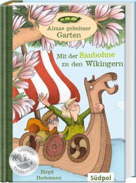 Mit Der Saubohne Zu Den Wikingern Geheimer Garten Puffbohne Saubohnen