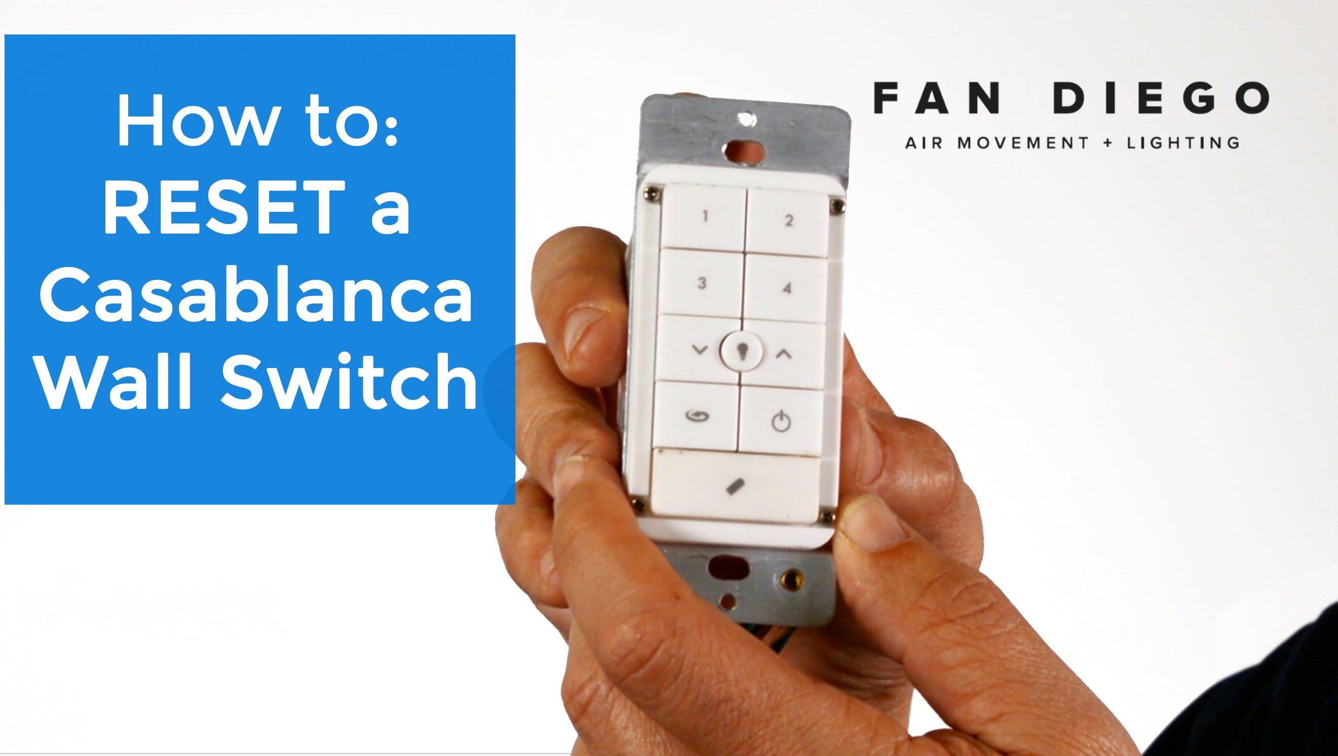 casablanca wall switch reset fan diego - Casablanca Fans