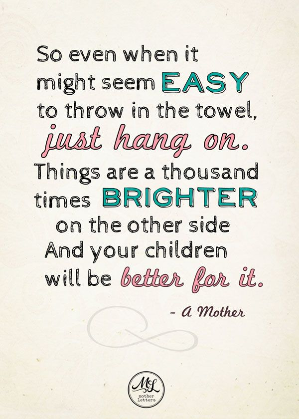 10 Inspiring Quotes to Get You Through The Day as a Parent ...