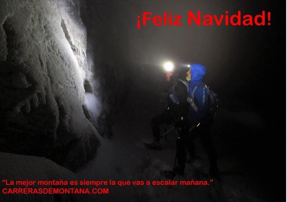 """¡Feliz Navidad! """"La mejor montaña es siempre la que vas a escalar mañana"""" (Kilian Jornet)"""