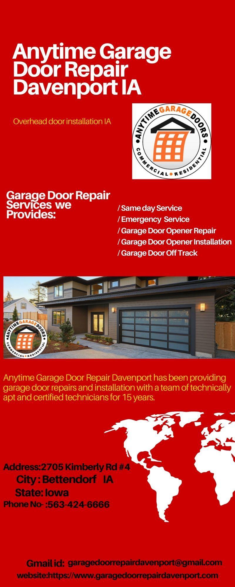 We At Garage Door Repair Davenport Deliver The Best Overhead Door Installation Ia With Certified Technicians Effe Garage Doors Garage Door Repair Door Repair