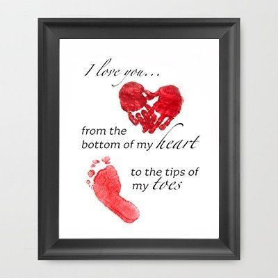 print i love you from the bottom of my heart to the tip of my toes add handprintfootprint for gift home new baby valentines day - Valentines Day Gift For Mom