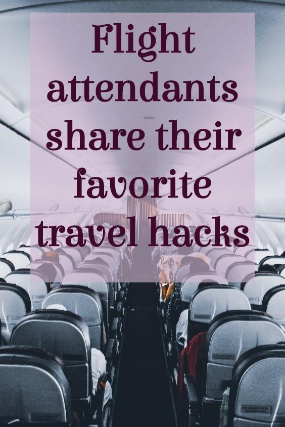 Best Travel Hacks as Shared by Flight Attendants