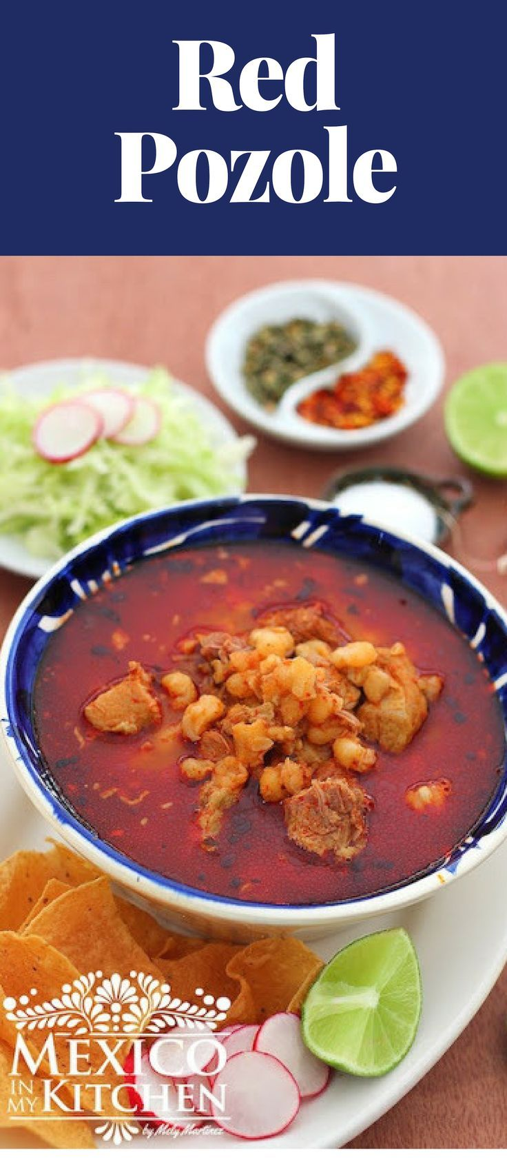 Authentic Mexican Red Pozole - Mexican Pozole Rojo. #mexicandishes