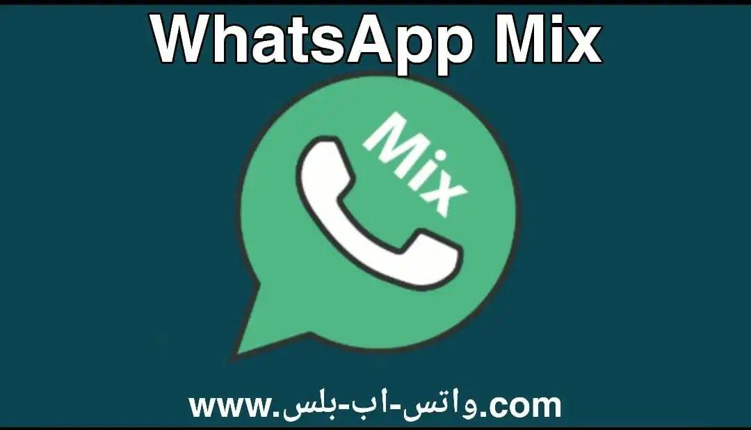 تحميل واتس اب ميكس Mix Whatsapp اخر تحديث مع ميزة تعدد الدردشات ونسخ الحالات من انستغرام والكثير من الميزات الاخرى للاندرويد واتس اب ميكس Mixing Letters